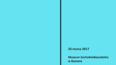 http://muzeumbytow.pl/wp-content/uploads/2017/02/afisz1Region-230x130.jpg